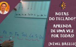 Quer saber como identificar as Notas do Teclado? Aprenda de uma vez por todas! (Nível BÁSICO)